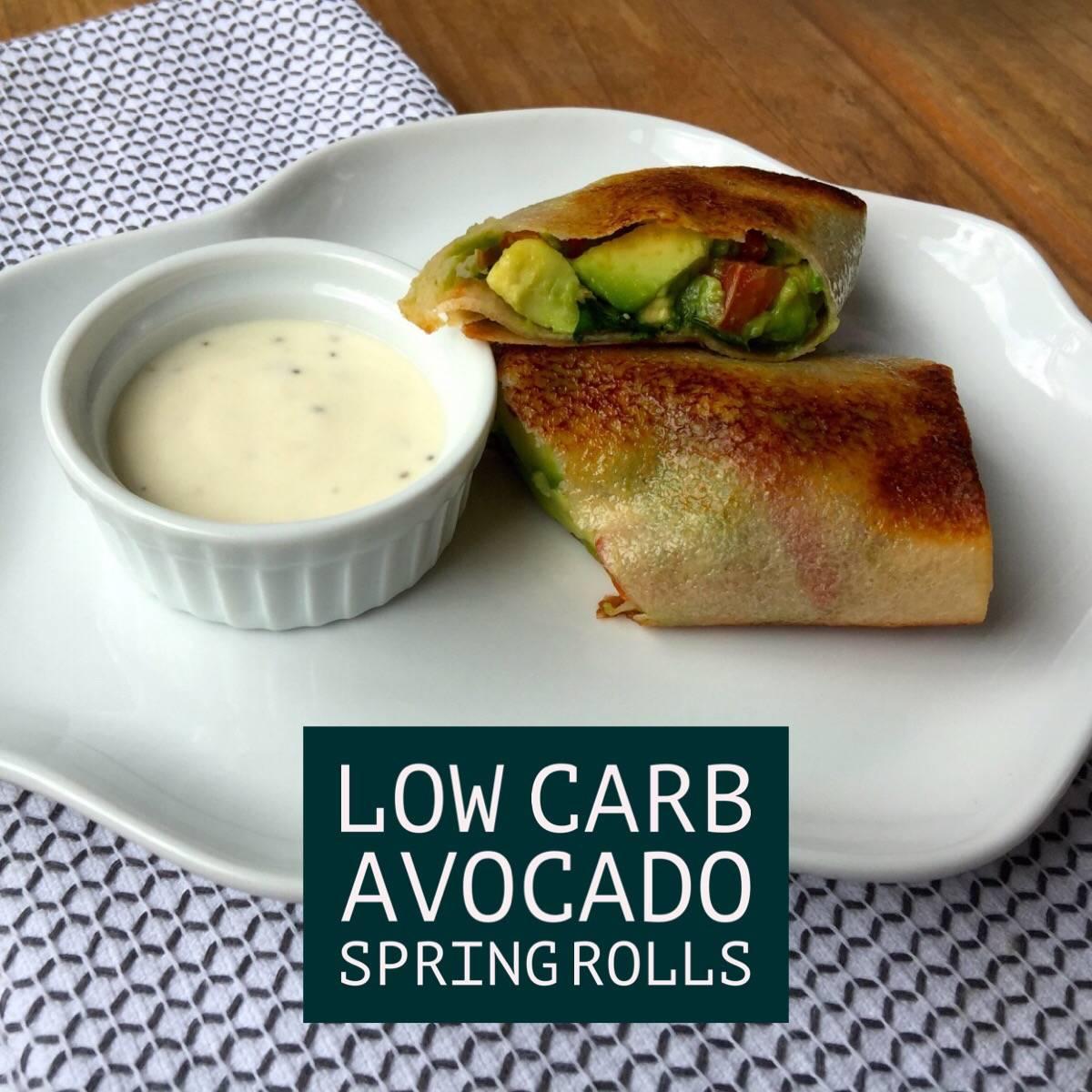 Low Carb Avocado Spring Rolls